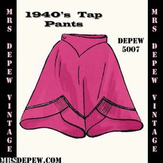 Vintage Sewing Pattern 1940's Tap Pants in Any Size - PLUS Size Included - Depew 5007 -INSTANT DOWNLOAD-