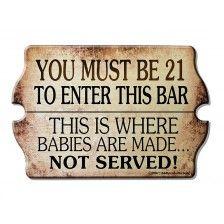 21 To Enter - Kolorcoat™  Wood Bar Sign - Tavern Shaped