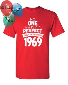 Items Similar To 48 Year Old Birthday Shirt No One Is Perfect Except Those Born In 1970 48th Celebration T Gift On