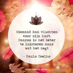 """""""#Inspiratie voor vandaag! #quote van #PauloCoelho"""""""