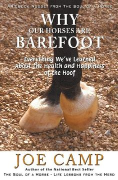 Why Our Horses Are Barefoot: Everything We've Learned About the Health and Happiness of the Hoof (An eBook Nugget from The Soul of a Horse, Vol. 3) « Library User Group