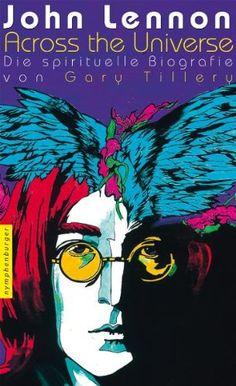"""Medienhaus: Gary Tillery - John Lennon: """"Across the Universe"""" ..."""