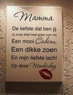 Leuk moederdag gedicht om aan te leren. Work Gifts, Some Quotes, Business For Kids, Family Love, Toddler Crafts, Creative Inspiration, Words, School, Amazing Crafts