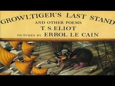 Growltiger's Last Stand from Old Possum's Book of Practical Cats by TS Eliot (read by Tom O'Bedlam) - YouTube