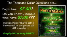 """Welcome To Your Dream Come True Opportunity!!  Turn a Measly $7 into $19,485 in 28 DAYS ...and Did We Mention ...  We Will Get You A PAID DOWNLINE!!  We are recruiting 1,000,000 People into our TEAM during September. Yes This Is Not a Misprint - We Said (1) Million People!!  GET IN NOW AND HAVE ALL OF THESE PEOPLE BELOW YOU!!  This Is The Ultimate No Brainer Choice of 2013 ! """"We DO the WORK & YOU KEEP the Money!""""  Click here to join today! http://socialmediabar.com/autobuildoverdrive"""