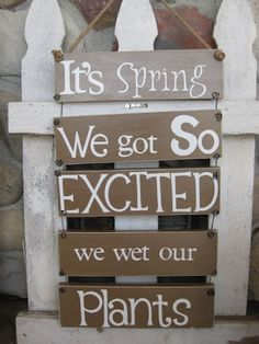 handmade sign DIY: leave out the spring  keep in the garden through multi seasons?