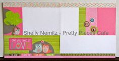layout by Shelly Nemitz using CTMH Lollydoodle paper.... the left page opens completely up for another two full 12x12 pages using the True Fit Folios