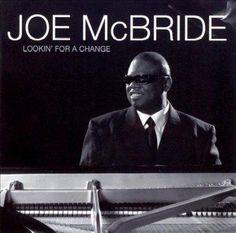 Joe McBride - Lookin' for A Change