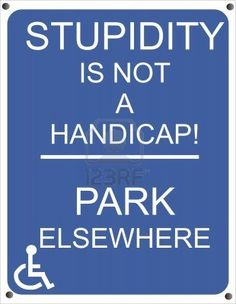 Handicap sign for those who, park, and have no permit to do so Stock Photo