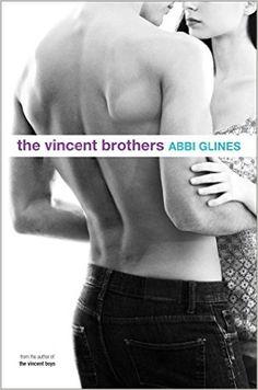 The Vincent Brothers (The Vincent Boys) eBook: Abbi Glines, Michael Frost: Amazon.de: Kindle-Shop