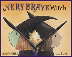 """Love this amazing children's book for Halloween! """"A Very Brave Witch"""" - your kids will love it, and so will you!"""