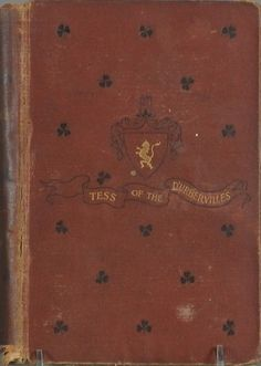 First Edition Hardcover of the 1891 novel Tess of the D'urbervilles by Thomas Hardy - This was Christian's first gift to Ana after she mentioned to him it was her favorite novel.