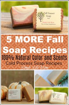 5 Cold Process Fall Soap Recipes with all natural coloring and scented with essential oils. These make great gifts and scent the home with holiday soap.