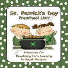 St. Patrick's Day ~ Preschool Unit