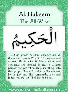 Names of Allah Al-Hakeem Allah Islam, Islam Quran, Islam Hadith, Islamic Love Quotes, Religious Quotes, Asma Allah, Beautiful Names Of Allah, Allah Names, Noble Quran