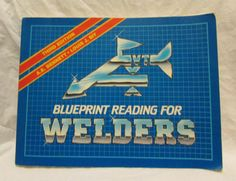 Blueprint Reading For Welders Third Edition by by ShaBFinds