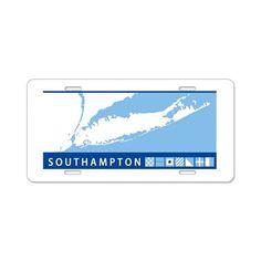 Southampton - Long Island. Aluminum License Plate on CafePress.com
