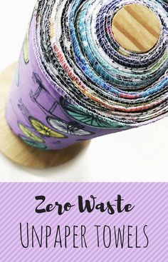 Tired of always having to buy paper towels? There's a beautiful zero waste solution - it's called unpaper towels! #zerowaste #affiliate #savemoney #environment