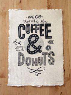 A4 Original Typography Art - 'We go together like Coffee & Donuts' - Hand Lettering / Original Art / Vintage Retro Type / Chalkboard. £30.00, via Etsy.