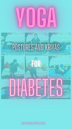 11 Yoga Kriyas For Diabetes Prevention| Yoga For Immunity Series - yogarsutra Yoga Courses, Prevent Diabetes, Kid Poses, Yoga Lifestyle, Blood Vessels, Yoga Teacher, Stress And Anxiety, Affirmations