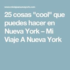 "25 cosas ""cool"" que puedes hacer en Nueva York – Mi Viaje A Nueva York Hotel New York, New York City, Coney Island, York Things To Do, Au Pair, Nyc, Need A Vacation, Travel Planner, New York Travel"