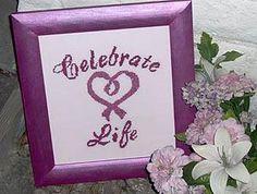 Celebrate Life Cross Stitch Pattern