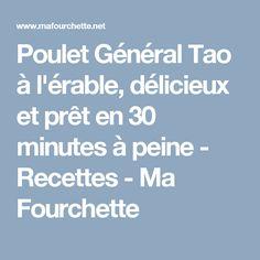 Poulet Général Tao à l'érable, délicieux et prêt en 30 minutes à peine - Recettes - Ma Fourchette Poulet General Tao, Pret, Dessert, Outlander Recipes, Cabin, Hair Style, Desserts, Deserts