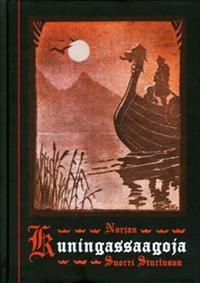 http://www.adlibris.com/fi/product.aspx?isbn=952577435X   Nimeke: Norjan kuningassaagoja - Tekijä: Snorri Sturluson - ISBN: 952577435X - Hinta: 20,00 €
