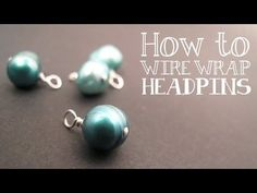 How to Wire Wrap a Bead Dangle : Wire Wrapping Tutorial - Jewelry Tutorial HQ - YouTube