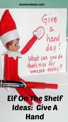 Elf on the Shelf Ideas: Give A Hand: I want the boys to be very conscious of helping others and what better way than to incorporate the Elf?!