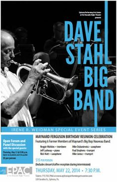 Come see Dave Stahl's Big Band at 7:30 p.m. Thursday, May 22, at the Sharadin Bigler Theatre in Ephrata, PA. Call (717) 733-7966 for tickets.