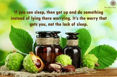 If you can sleep, then get up and do something instead of lying there worrying. It's the worry that gets you, not the lack of sleep.