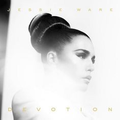 Jessie Ware - Devotion (Deluxe Version)