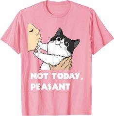 Amazon.com: Not Today Peasant, Funny Black and White Cat Unique Gift T-Shirt: Clothing