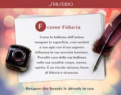 Vivere in bellezza: l'ABC di Shiseido. www.shiseido.it