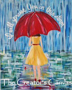 Praise You in this Storm Original Painting, Rain and Girl under an umbrella, Scripture, Verse, 16 x 20