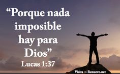 """Porque nada es imposible cuando estas con Dios"" Lucas 1:37 Bible Quotes, Bible Verses, Scriptures, Lucas 1 37, Great Quotes, Inspirational Quotes, Motivational, In Christ Alone, Prayer Board"