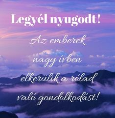 O igen biztos! Quotes, Quotations, Quote, Shut Up Quotes