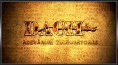 Dacii - Adevaruri tulburatoare - 2012 Full HD Film, Calligraphy, History, Sayings, Reading, Youtube, Books, Romania, War
