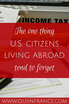 The one thing U.S. citizens living abroad tend to forget. It's taxes! Filing #expat taxes doesn't have to be a headache at all.