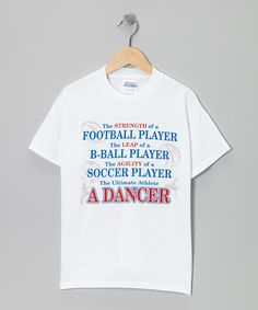 So True!! Take a look at this White 'Ultimate Athlete' Tee - Girls & Women by Dance World Bazaar on #zulily today!