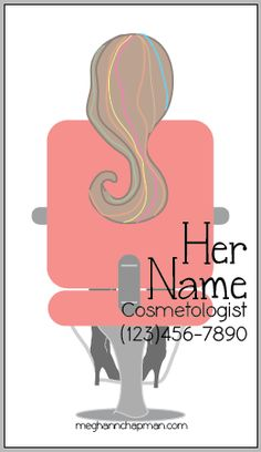 Hair stylist business cards.... I wish I could have one of these.