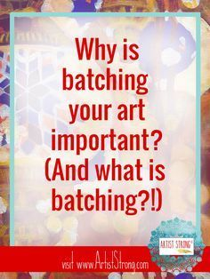 Why Batching Your Art Is Important art marketing, artist advice, art lessons, art resources Selling Art Online, Online Art, Marketing, Wal Art, Sell My Art, Art En Ligne, The Draw, Art Therapy, Art And Craft