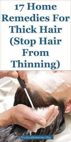 17 Home Remedies For Thick Hair – Stop Hair From Thinning: This Guide Shares Insights On The Following; How To Stop Hair Loss And Regrow Hair Naturally, Stop Hair Loss Vitamins, How To Prevent Hair Fall For Female, How To Prevent Hair Loss For Teenage Gu #HairLossRemedyforMen #regrowhair