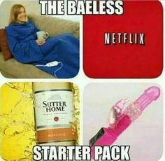 The Baeless Starter pack
