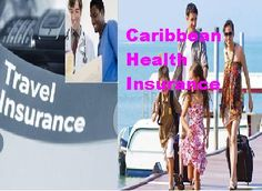 Enjoy family holidays at sandy beaches islands of Caribbean with health travel insurance, provide sufficient levels of cover for emergency medical treatments.