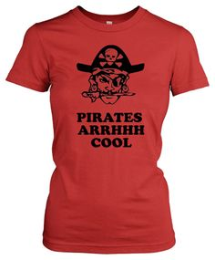 Women's Pirates Arghhh Cool T Shirt funny pirate shirt for women #GraphicTee