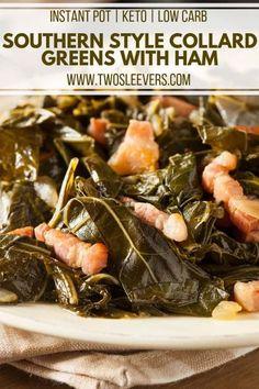 Instant Pot Collard Greens Recipe, Southern Style Collard Greens, Keto Recipes, Ketogenic Recipes, Dinner Recipes, Bariatric Recipes, Keto Foods, Oven Recipes
