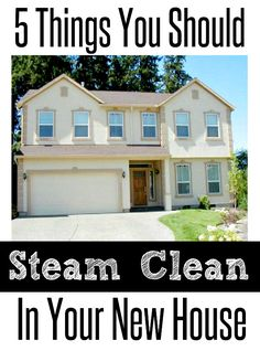 5 Things You Should Steam Clean in Your New House | Crafting in the Rain