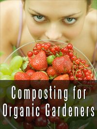 Composting for Organic Gardeners